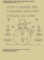 "Primitive Stitchery Pattern, ""When a snowflake falls, a snowman somewhere is blowing you a kiss!"""